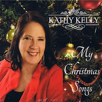 Kathy Kelly : My Christmas Songs